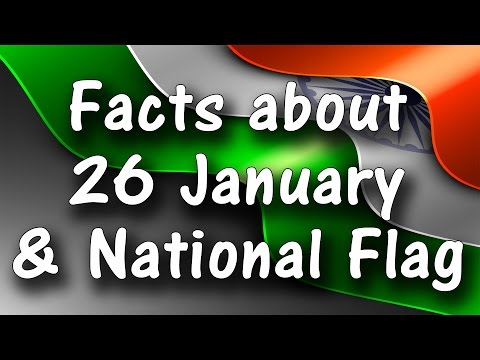 Facts about Republic Day and National Flag of India