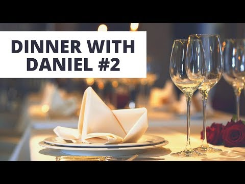 Dealing w/ Adversity, Business Lessons, & Starting an Online Business - DINNER WITH DANIEL #2