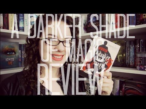 A Darker Shade of Magic (Spoiler Free) | REVIEW