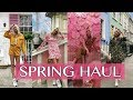 HUGE SPRING HAUL and Try on | Spring 2019
