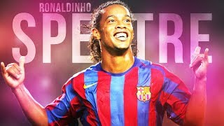 Ronaldinho - Spectre (Alan Walker)