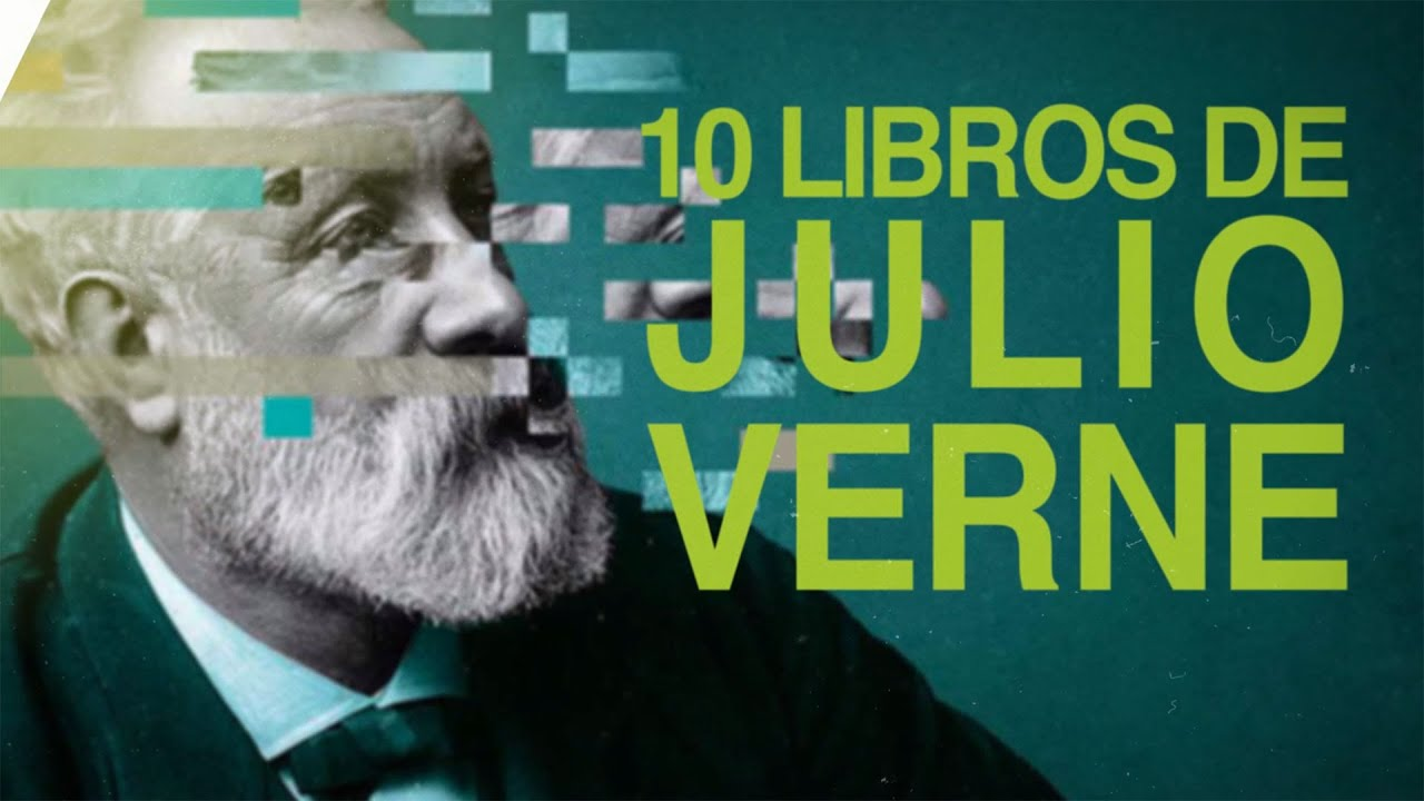 10 Libros de Julio Verne ⚓️ | Relatos del Futuro