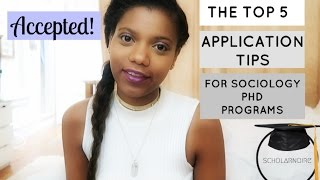 Top 5 Application Tips for PhD in Sociology Prospectives | SCHOLARNOIRE