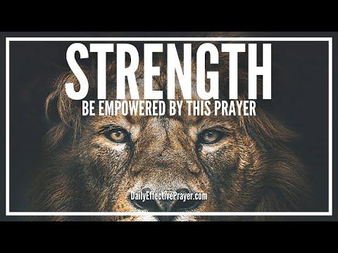 Powerful Prayer For Strength - Strength Prayers To Empower You