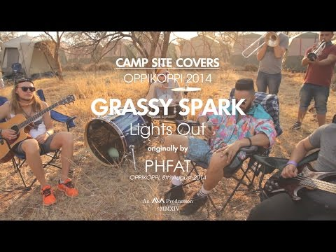 GRASSY SPARK | 'Lights Out' by P.H.FAT | Oppikoppi Campsite Covers 3