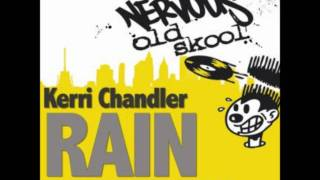 Rain (Vocal Remix) - Kerri Chandler