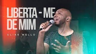 Liberta - Me De Mim - Elias Mello Pagode Gospel ( Cover)