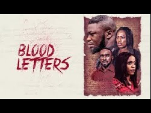 Download Blood Letters  - [Part 1] Latest 2018 Nigerian Nollywood Drama Movie