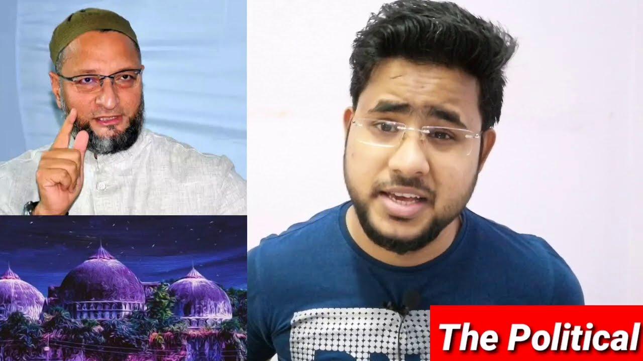 Ram Mandir | Babri Masjid | Narendra Modi | Indian Muslims | Assaduddin Owaisi | Baba Saheb Ambedkar