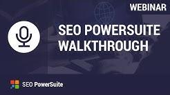 SEO PowerSuite Webinar: The Walkthrough of All Tools