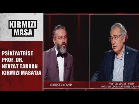 Psikiyatrist Prof. Dr. Nevzat Tarhan Kırmızı Masa'da