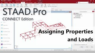 Moving To STAAD.Pro CONNECT Edition: 04 Assign Properties And Loads