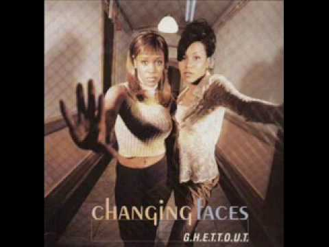 Changing Faces~G.H.E.T.T.O.U.T.