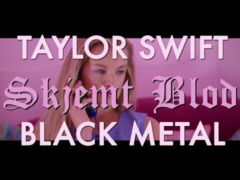 "Black Metal Taylor Swift Cover -- Gwenmarie White ""Skjemt Blod"""