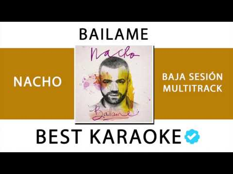 BÁILAME - NACHO (KARAOKE - INSTRUMENTAL - MULTITRACK) 110