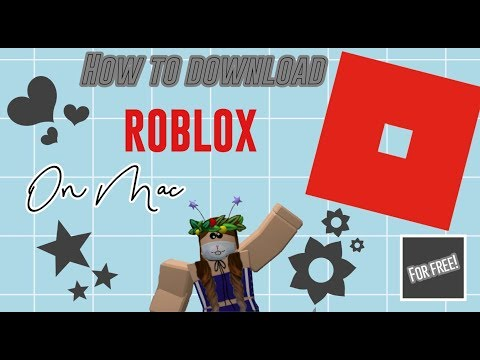 How To Download Roblox On Mac Youtube