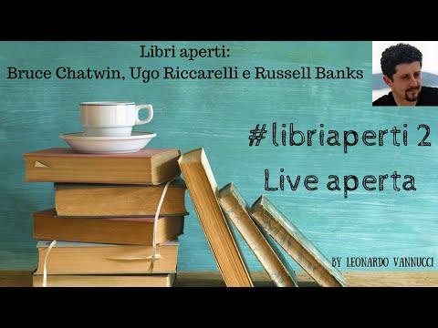 Bruce Chatwin, Ugo Riccarelli, Russell Banks: 3 romanzi per voi - Libri Aperti