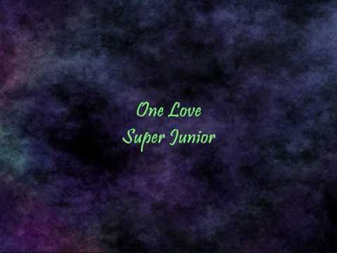 Super Junior - One Love [Han & Eng]