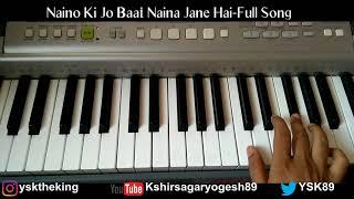 Gambar cover Naino Ki Baat To Naina Jaane- Full Song