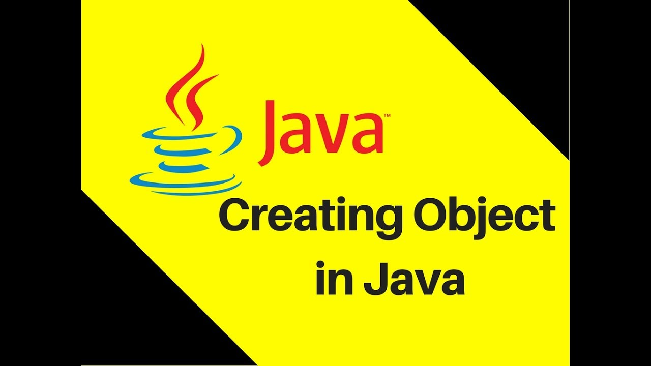 7 2 Creating Object in Java