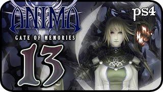 Anima: Gate of Memories Walkthrough Part 13 (PS4, XONE, PC) Gameplay