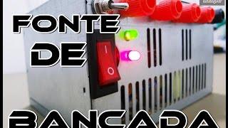 COMO FAZER UMA FONTE DE BANCADA COM FONTE ATX DE COMPUTADOR?
