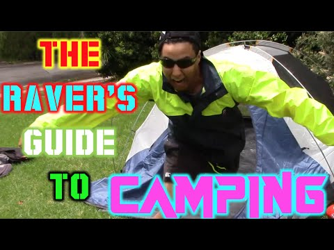The Raver's Guide To Festival Camping