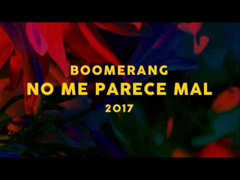 BOOMERANG | No me parece mal Chords - Chordify