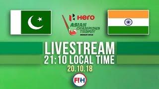 Pakistan v India | Men's 2018 Hero Asian Champions Trophy | FULL MATCH LIVESTREAM