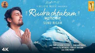 Rudrashtakam | Official Music Video | Sonu Nigam | I Believe Music | Global Music Junction
