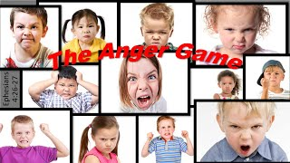 The Anger Game - Ephesians 4:26-27