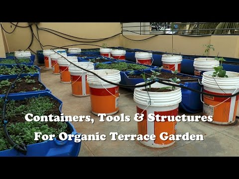 Containers, Tools & Structures for Organic Terrace Garden