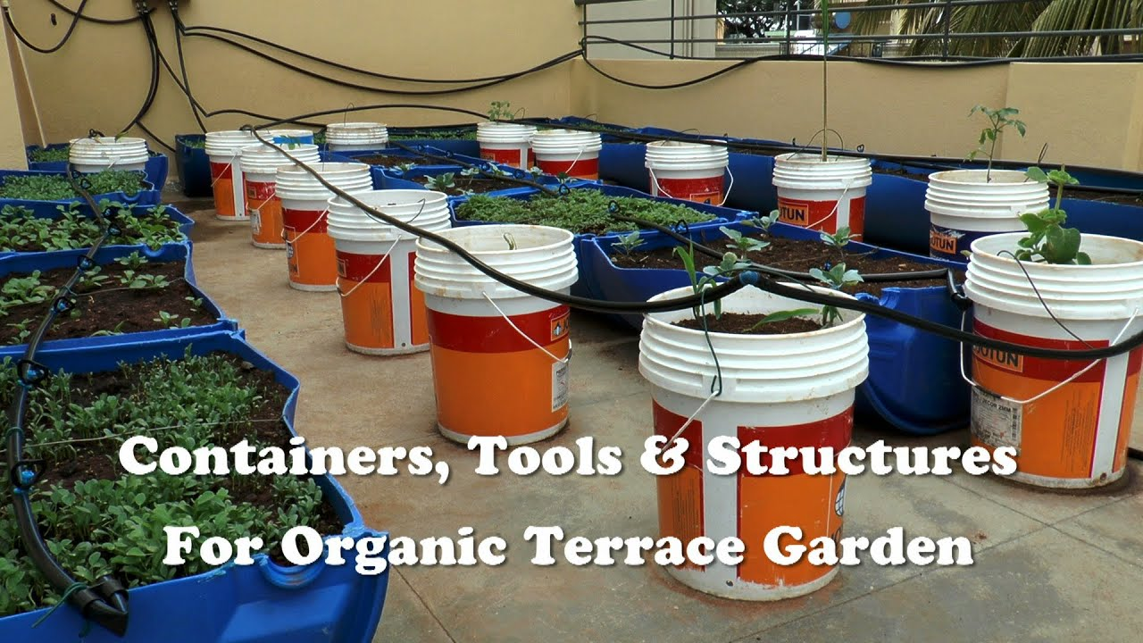 Containers, Tools U0026 Structures For Organic Terrace Garden   YouTube