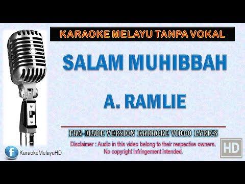 A. Ramlie - Salam Muhibbah | Karaoke | Tanpa Vokal | Minus One | Lirik Video HD