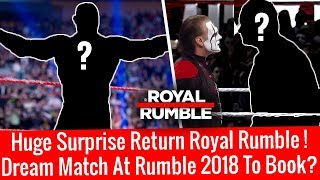 Shocking Surprise Entrant & Dream Match to Book At Royal Rumble 2018 ? Huge Updates On Royal Rum