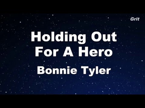 Holding Out for a Hero - Bonnie Tyler -  Karaoke【No Guide Melody】