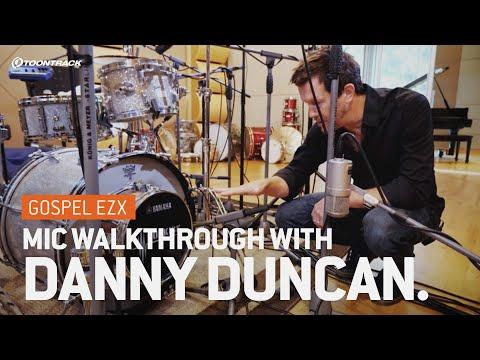 Gospel EZX –Mic Walkthrough With Danny Duncan