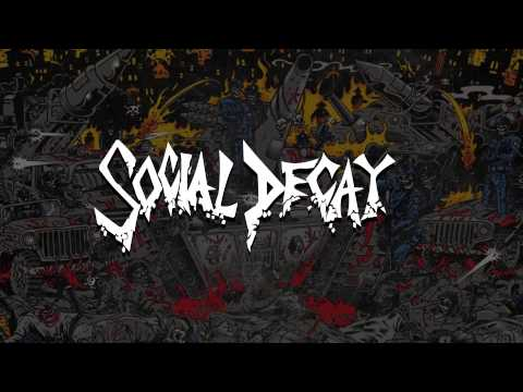 Social Decay #SickSociety Official Lyric Video