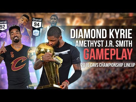 DIAMOND KYRIE IRVING & AMETHYST J.R SMITH GAMEPLAY!! KYRIE GOES OFF!! 2016 CAVS LINEUP