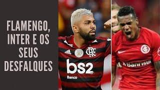 Flamengo e Internacional duelam diante da possibilidade de grandes desfalques. O que fazer?