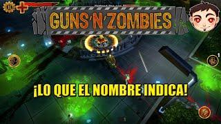 GUNS N ZOMBIES - ¡Lo que el nombre indica!