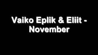 Vaiko Eplik & Eliit - November