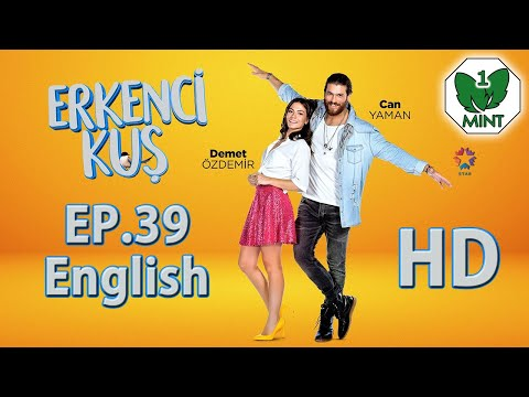 Early Bird - Erkenci Kus 39 English Subtitles Full Episode HD letöltés