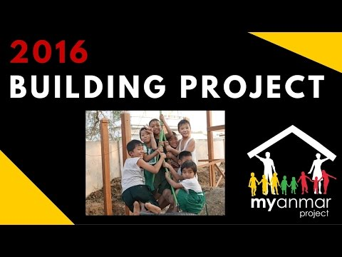 Myanmar Building Project Jan 2016