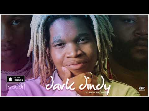 Saudi - Dark Dindy Ft Sjava & Emtee