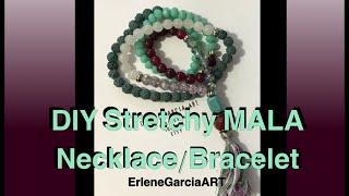 Easy DIY Stretchy MALA Necklace/Bracelet