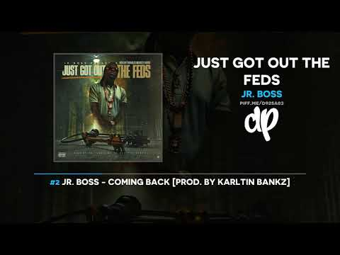 Jr Boss  Just Got Out The Feds FULL MIXTAPE + DOWNLOAD