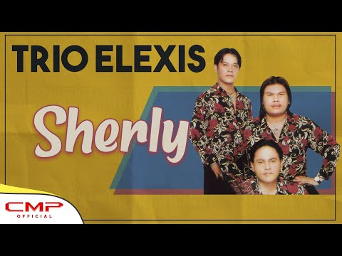 Trio Elexis - Sherly (Official Lyric Video)