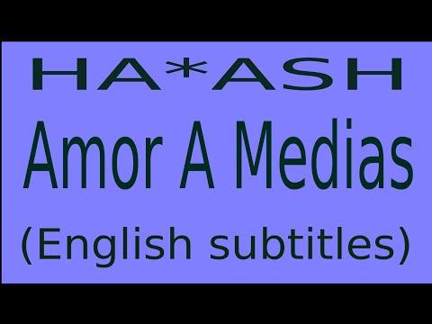 Letra Amor A Medias En Inglés De Ha Ash