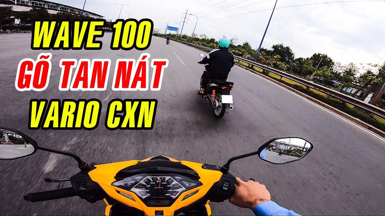 Wave 100 không thèm chấp Vario CXN | Gõ SML